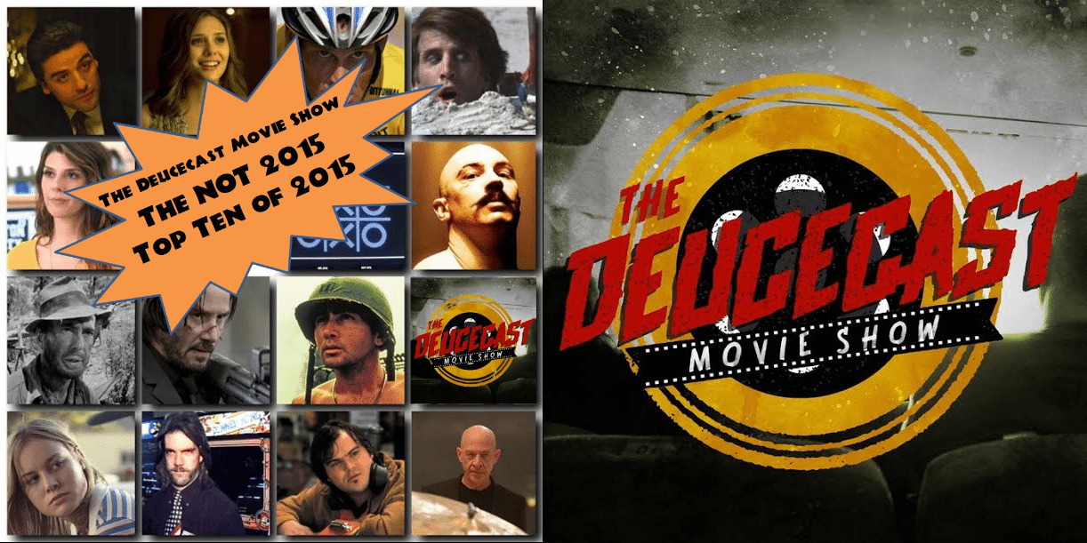 The Deucecast Movie Show #209