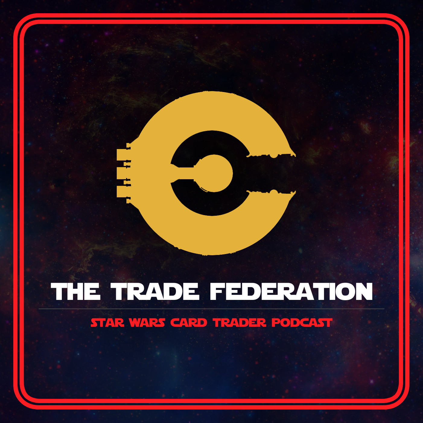 The Trade Federation podcast, Star Wars Card Trader, Star Wars Card Trader