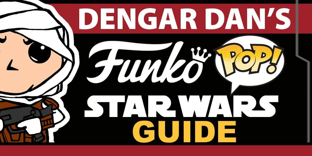 Funko Pop Star Wars Guide