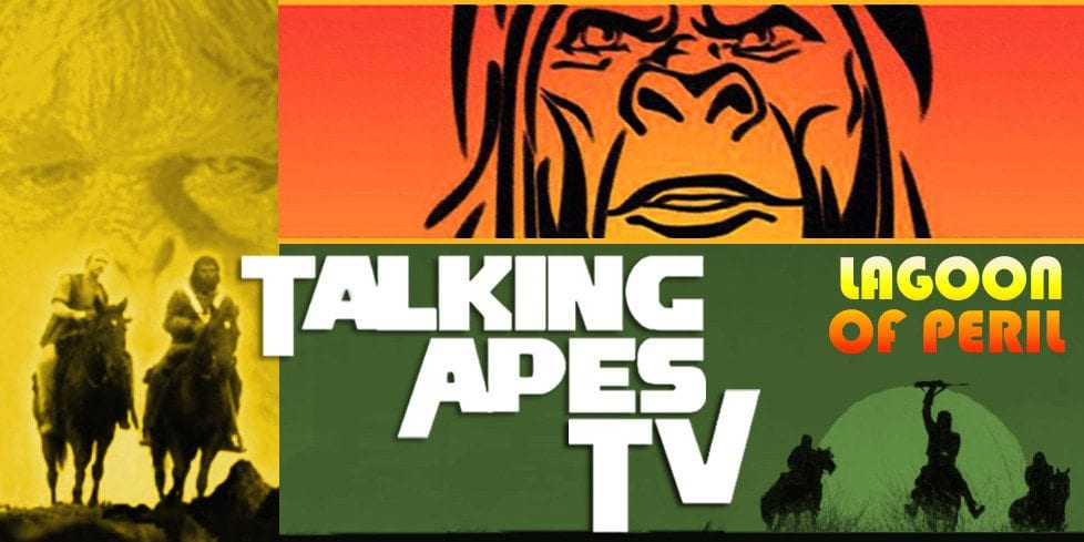 LAGOON OF PERIL, RetroZap, Talking Apes TV, Planet of the Apes