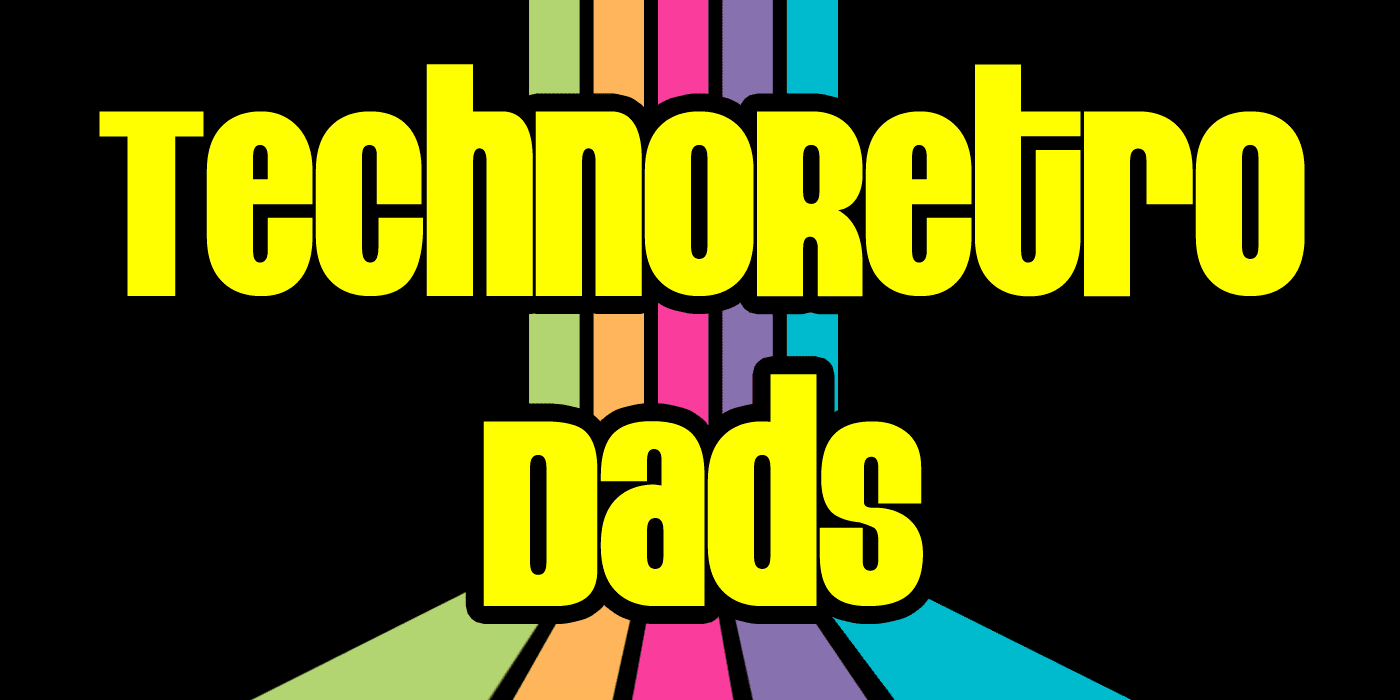 TechnoRetro Dads podcast