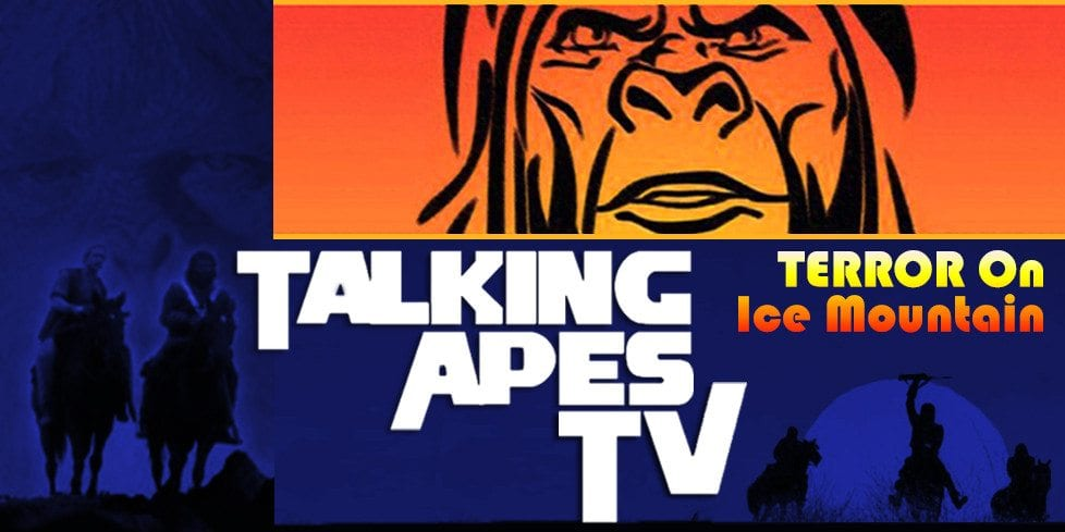 Talking Apes TV Terror on Ice Mountain Planet of the Apes
