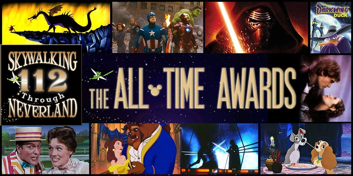Skywalking Through Neverland #112: The All-Time Awards