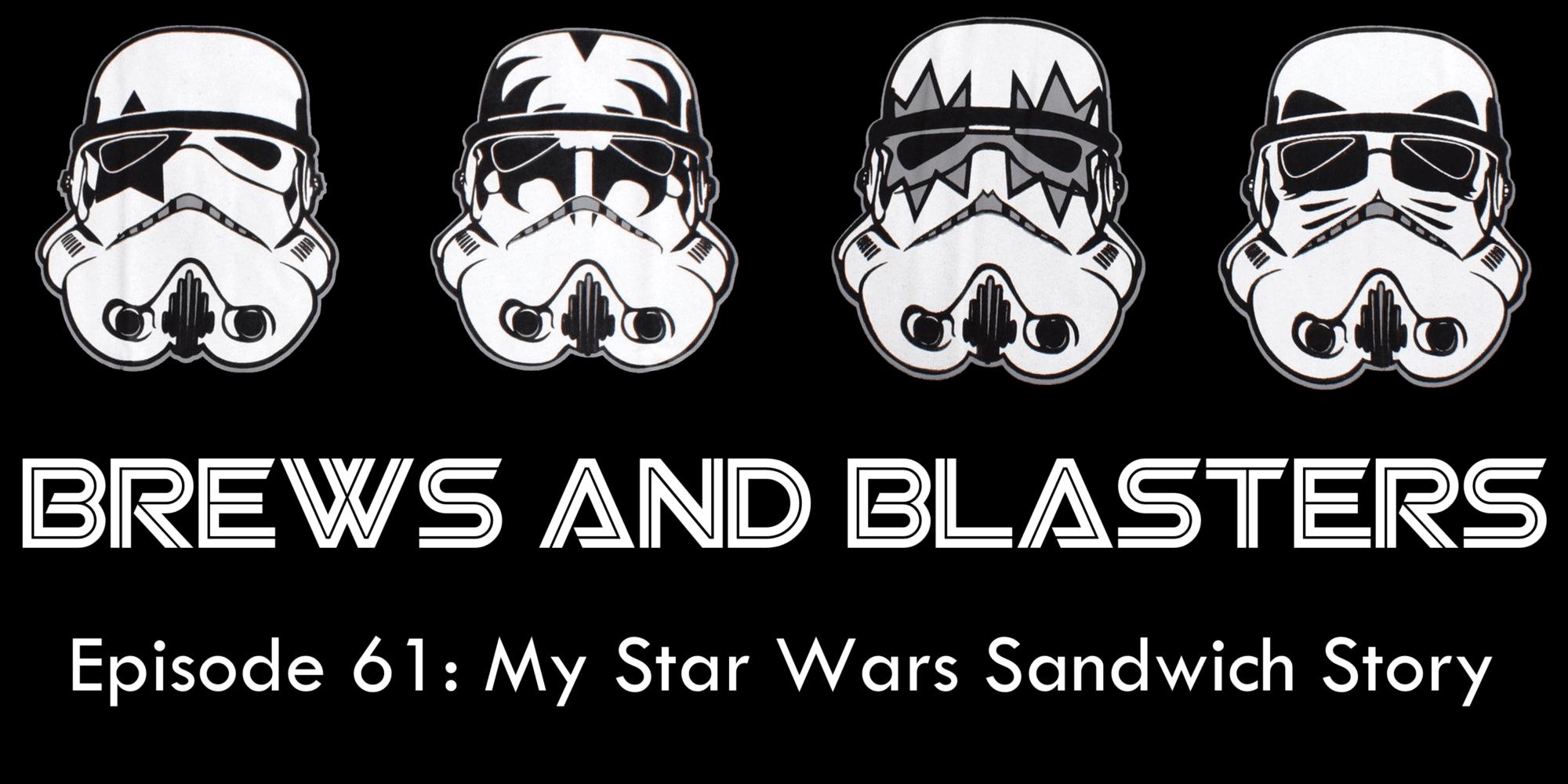 Brews and Blasters, My Star Wars Story, Scott Ryfun, Kiss, Star Wars, podcast