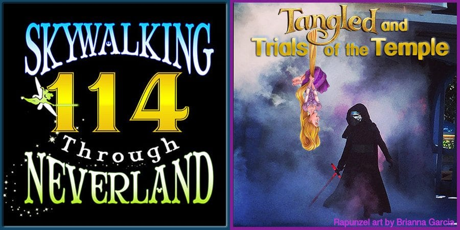 tangled and trials of the temple skywalking through neverland