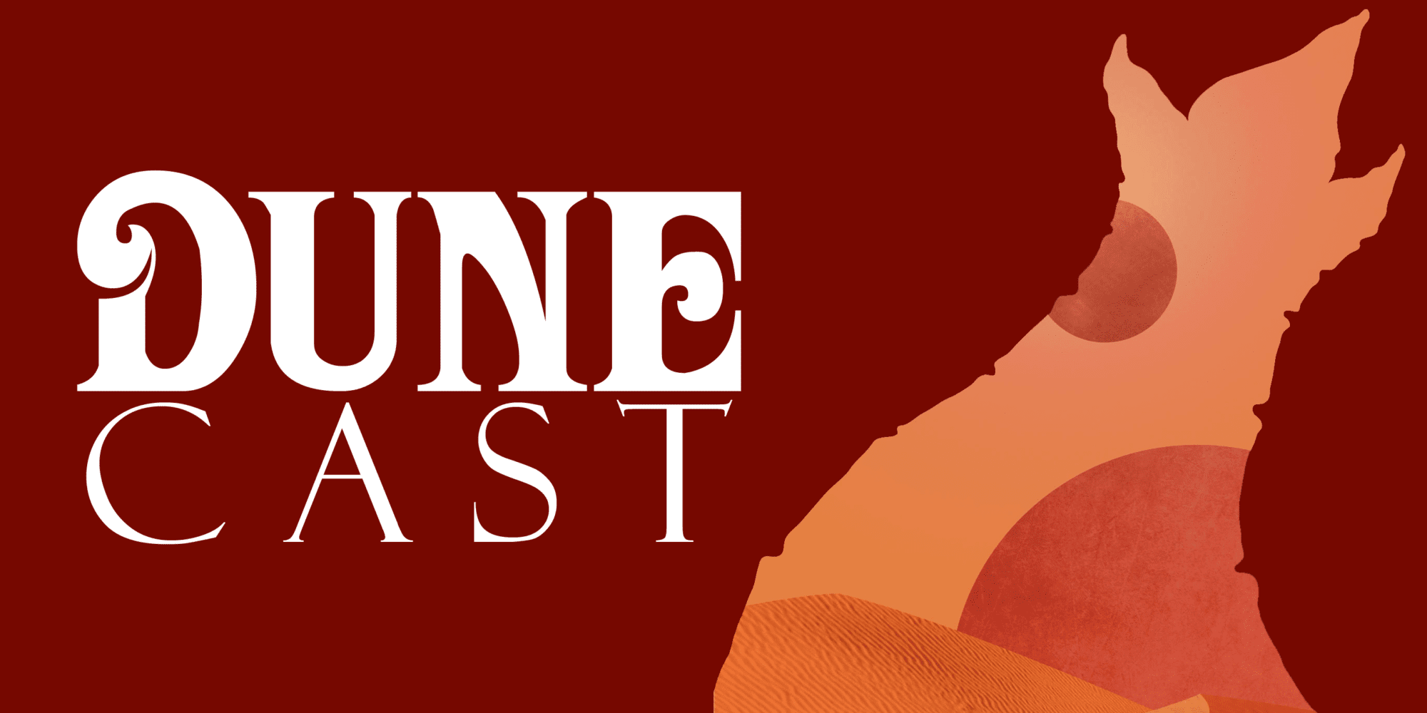 Dune Cast Dune Podcast