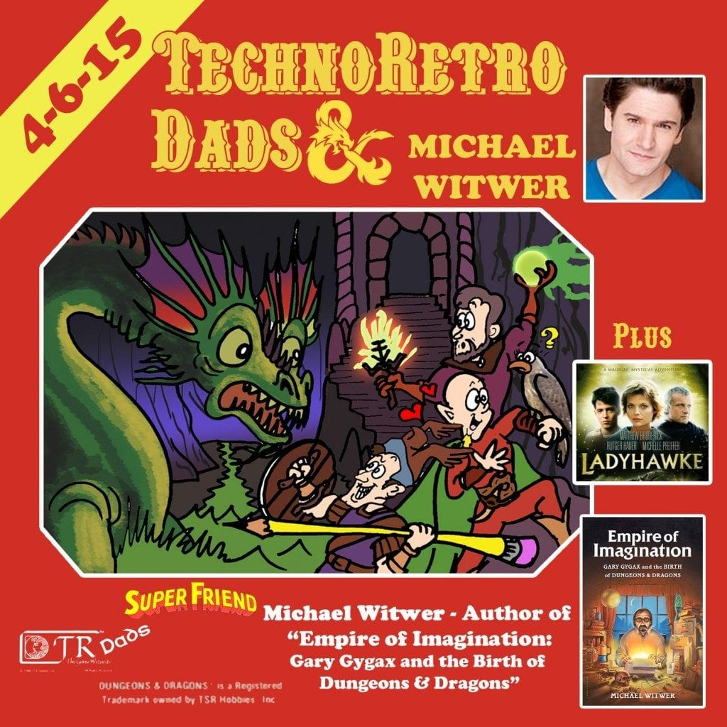 Empire of Imagination TechnoRetro Dads & Michael Witwer