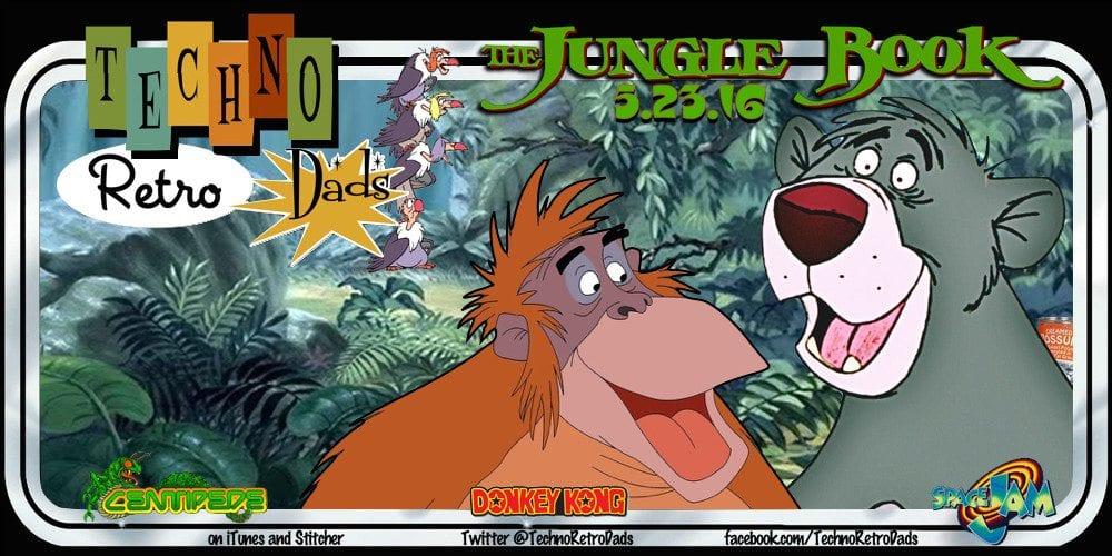 TechnoRetro Dads: Welcome to The Jungle Book