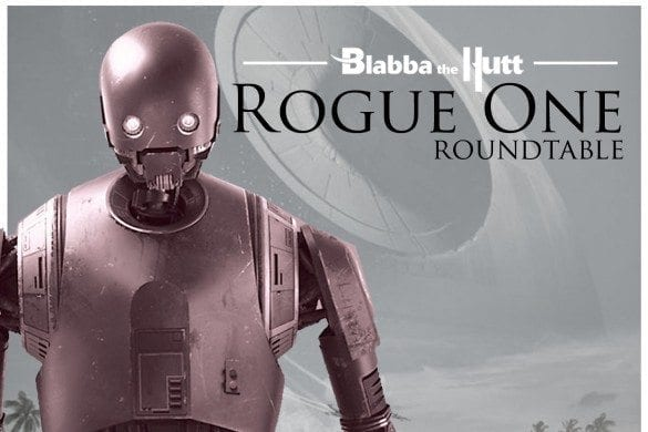 Blabba the Hutt #26: Rogue One Trailer Discussion - RetroZap!