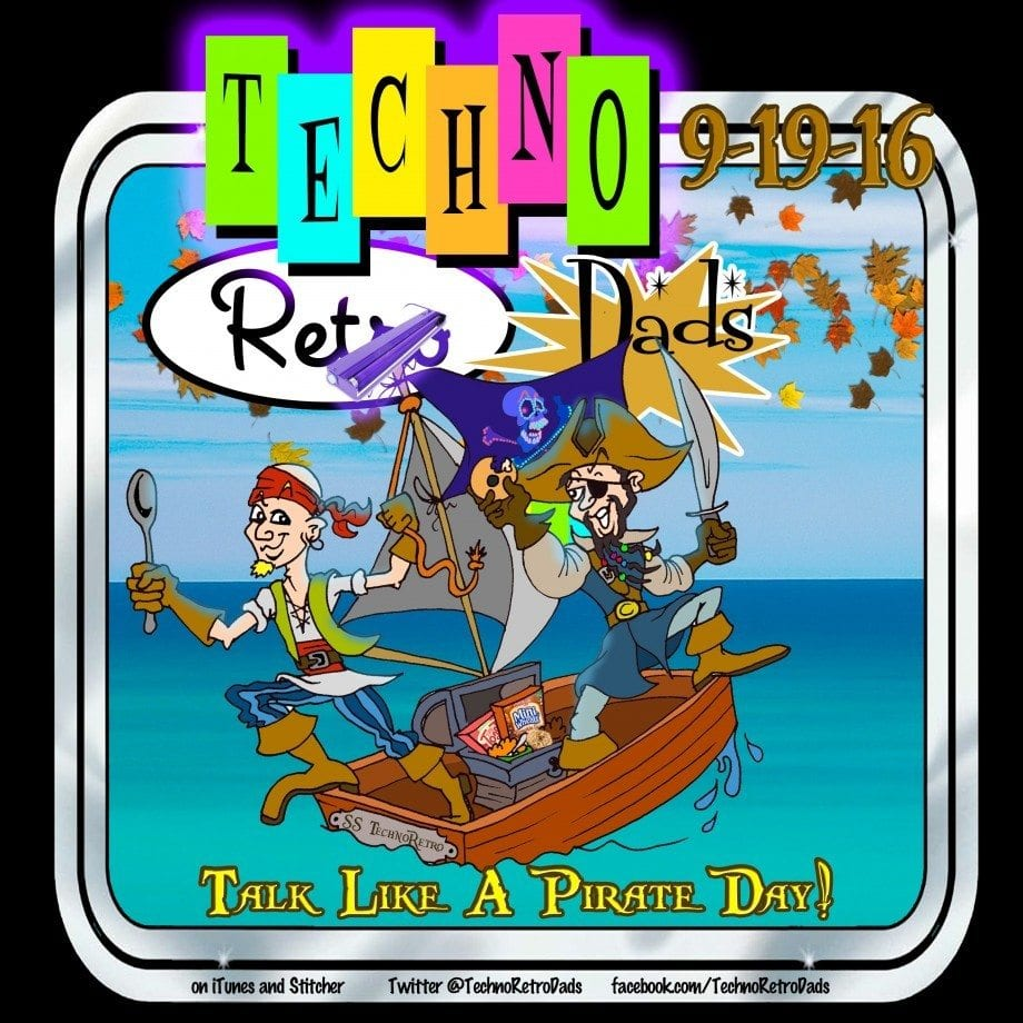 TechnoReto Dads Talk Like a Pirate Day