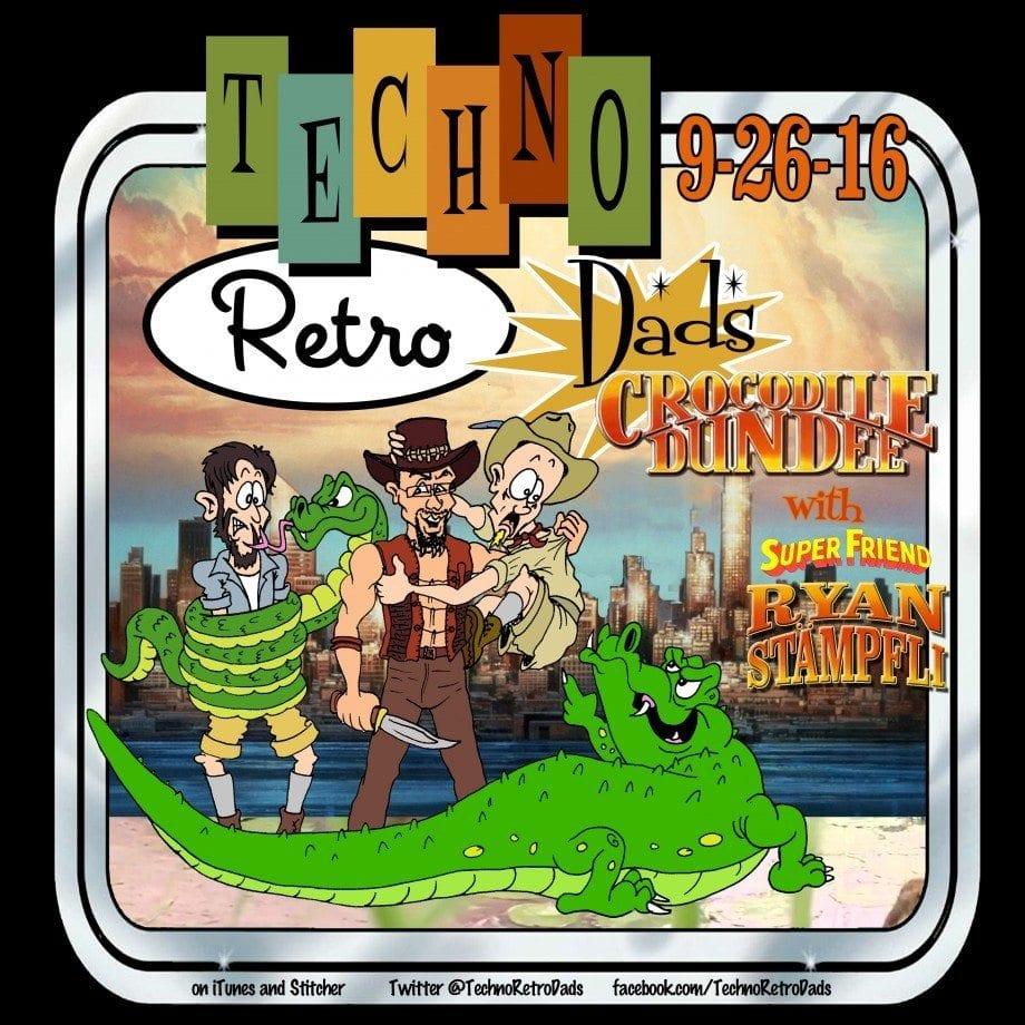 "TechnoRetro Dads ""Crocodile"" Dundee"