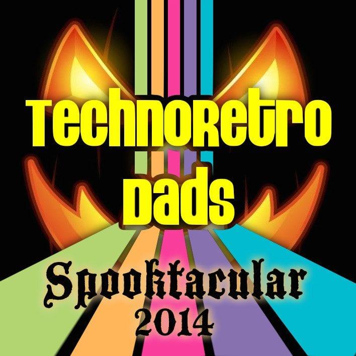 TechnoRetro Dads Spooktacular 2014
