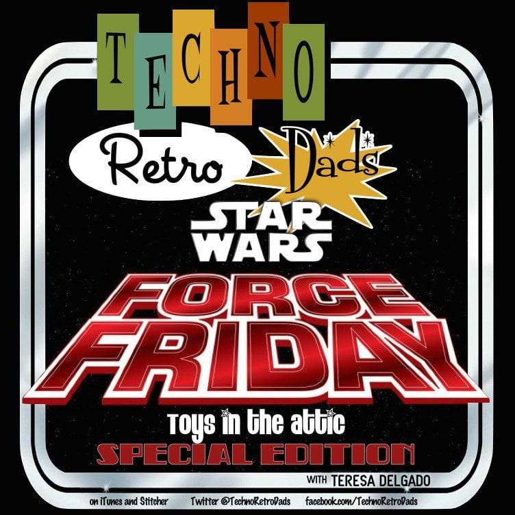 technoretro-dads-force-friday-2016
