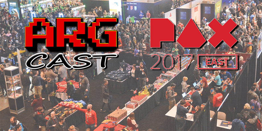 ARGcast #49: Games Galore and More at PAX East 2017