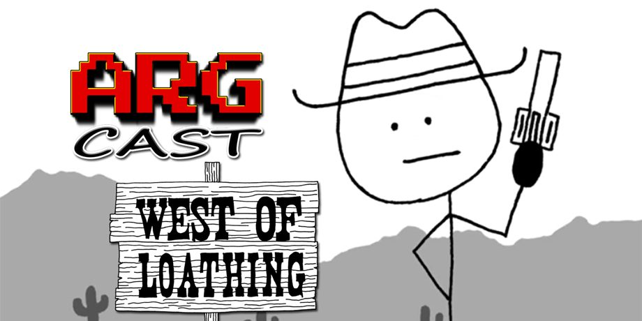 ARGcast #50: Whipping Snakes in West of Loathing