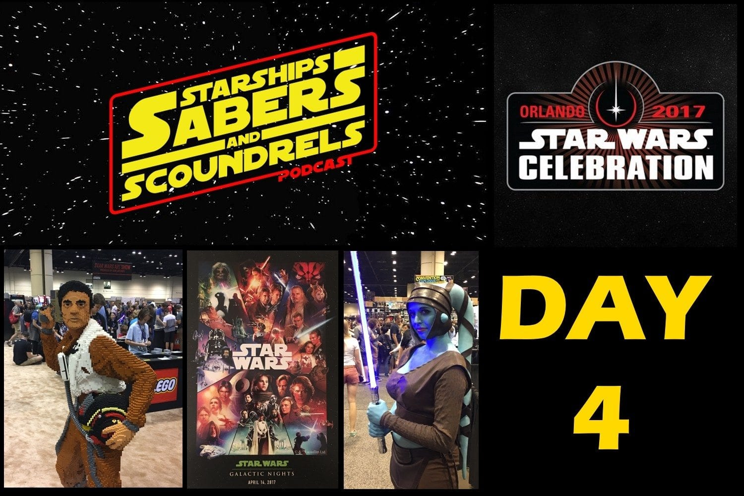 Starships, Sabers, and Scoundrels - Celebration Report - Day 4 - A Good Kind of Tired