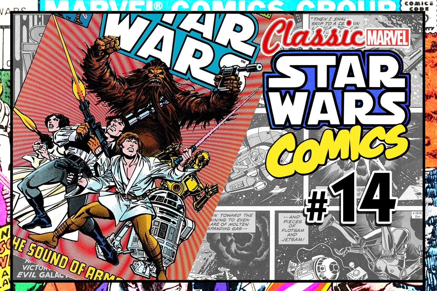 Classic Marvel Star Wars Comics #14: The Sound of Armageddon