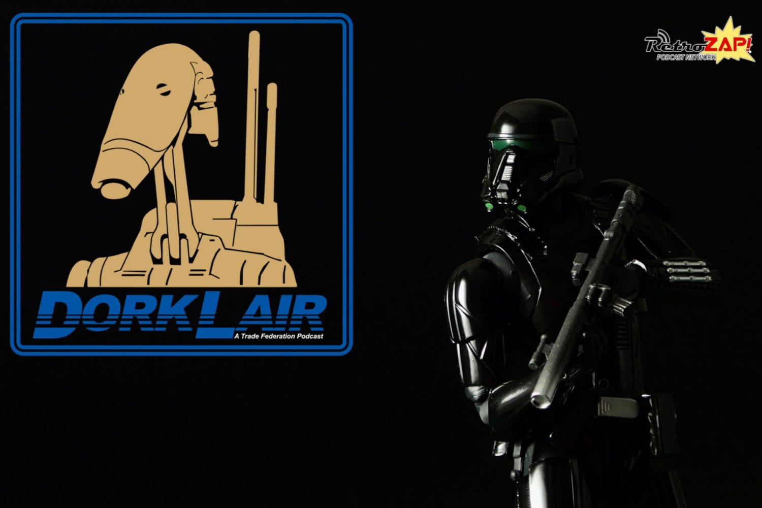 DorkLair Episode 3 Figuarts Death Trooper
