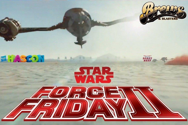 Force Friday II