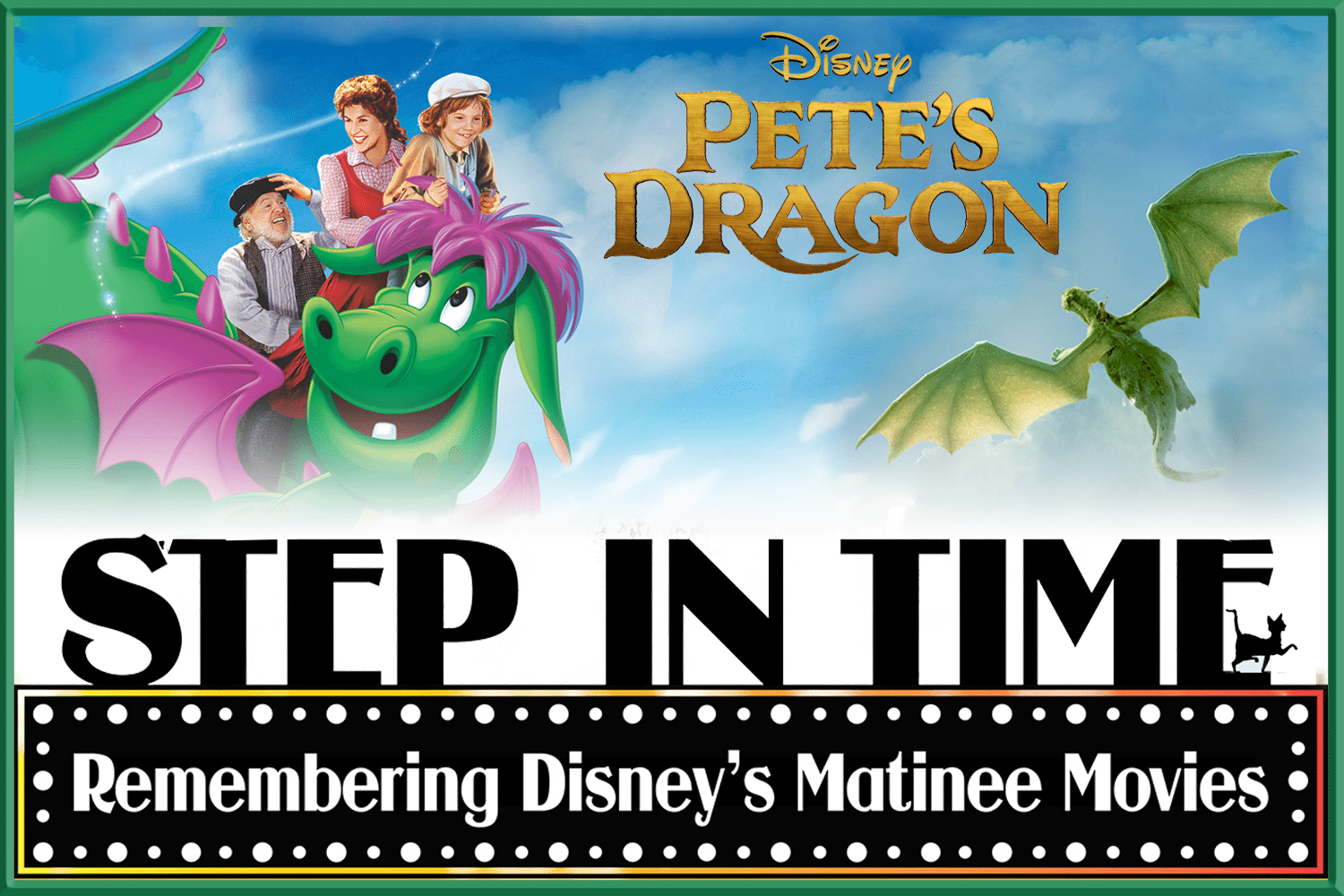 Step In Time: Pete's Dragon