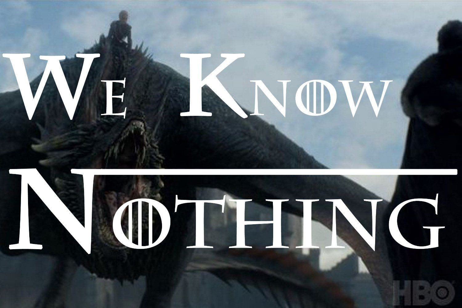 Game of Thrones We Know Nothing S07E05 Eastwatch cover