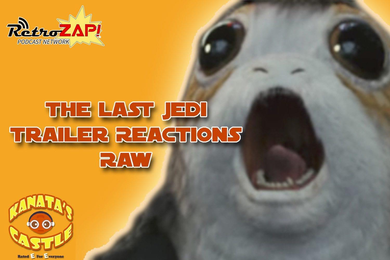 Star Wars The Last Jedi Trailer RAW