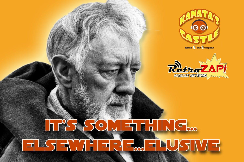 Kanatas Castle Episode 20 It's Something...Elsewhere...Elusive
