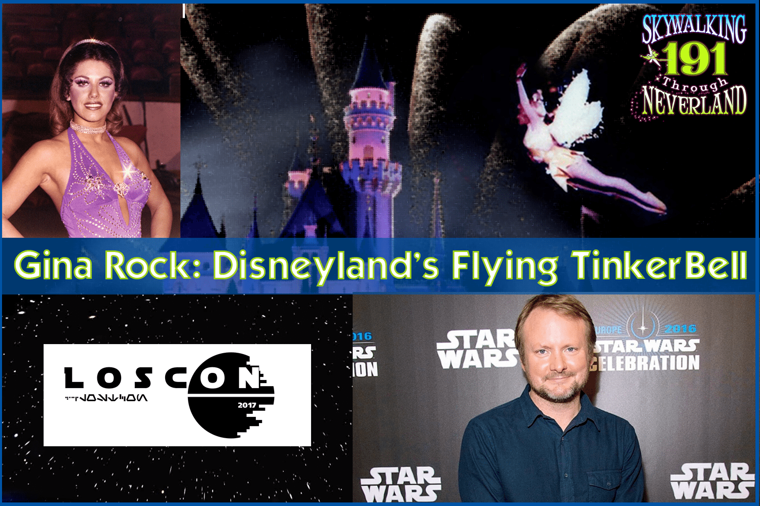 Skywalking Through Neverland #191: Gina Rock, Disneyland's Flying Tinker Bell