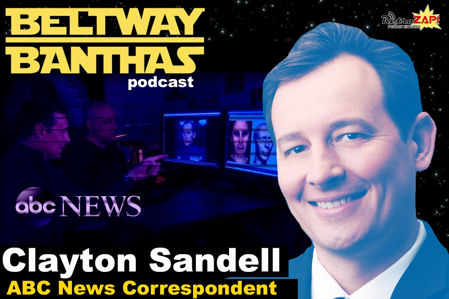 Beltway Banthas Interview: Clayton Sandell of ABC News