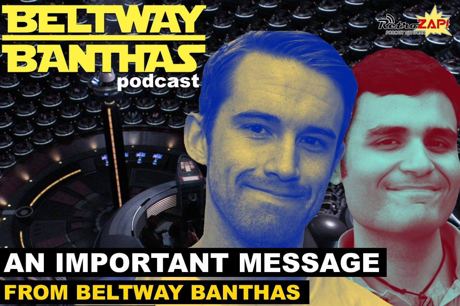 An Important Message From Beltway Banthas