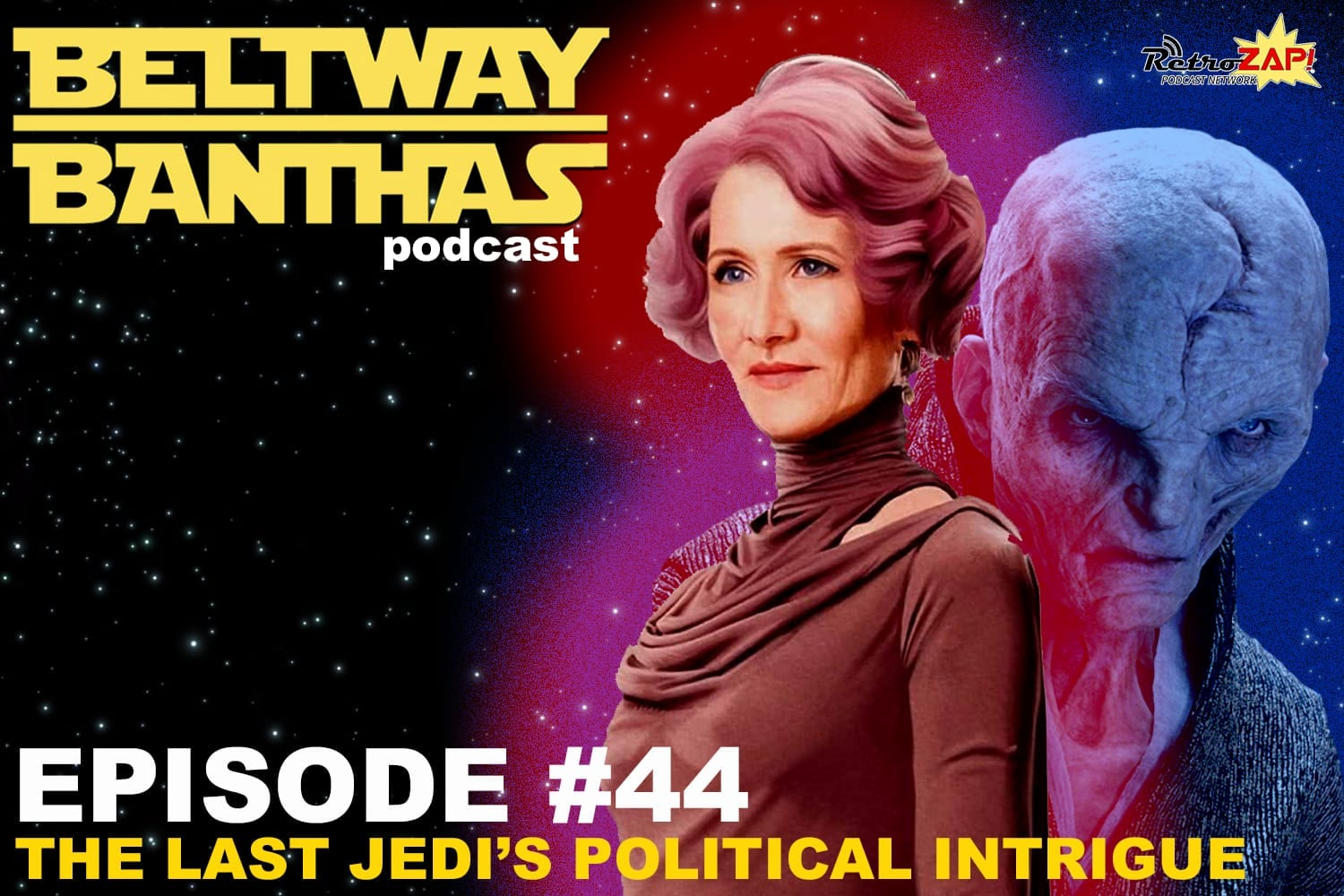 Beltway Banthas Episode #44: The Last Jedi's Political Intrigue