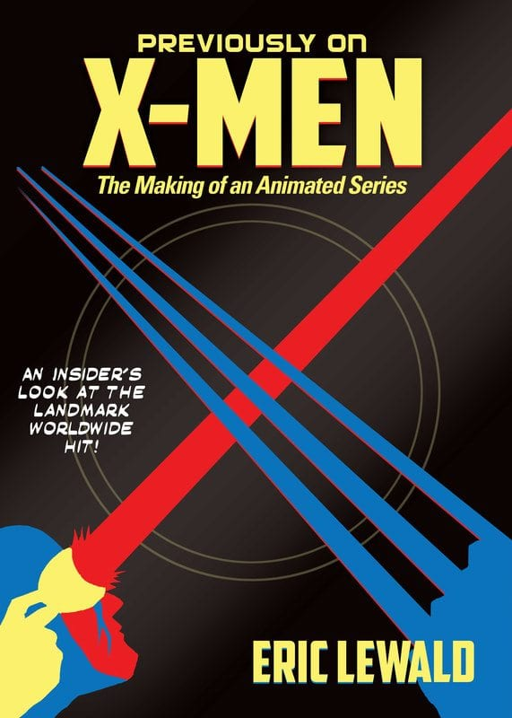 Previoiusly on X-Men: The Making of an Animated Series