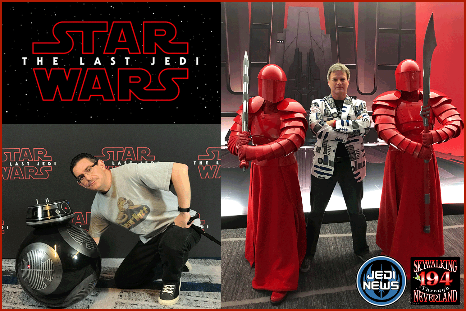 Skywalking Through Neverland #194: The Last Jedi Global Press Event