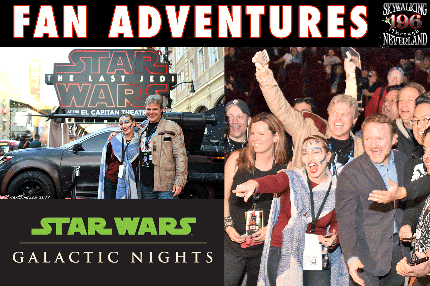 Skywalking Through Neverland #196: The Last Jedi Fan Adventures
