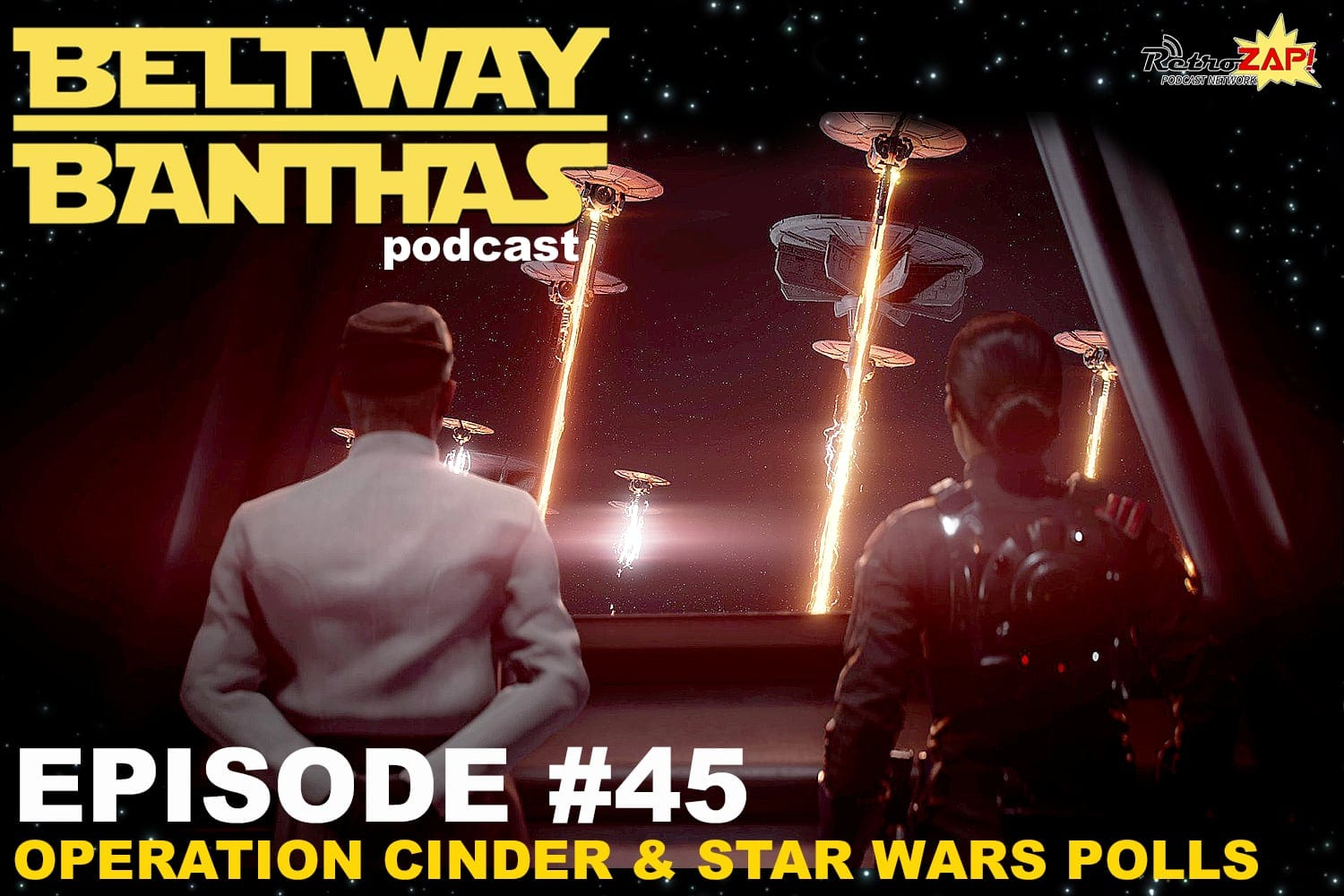 Beltway Banthas Episode #45: Operation Cinder & Star Wars Polls