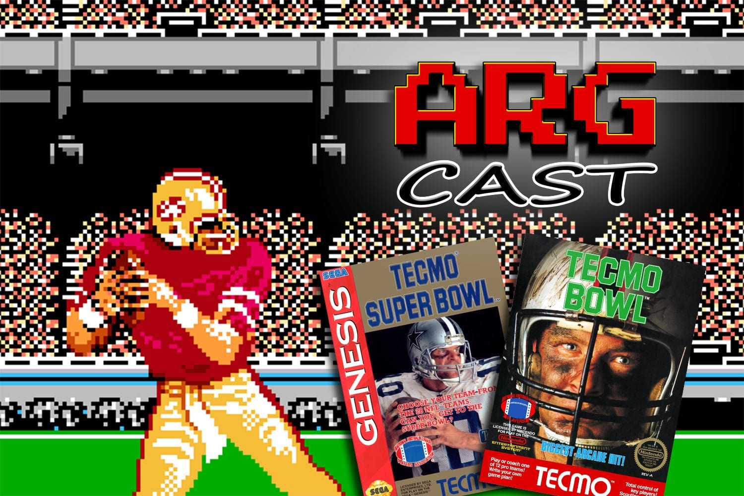 ARGcast #94: Competing in Tecmo Bowl with Tecmo Bowler Dave Murray