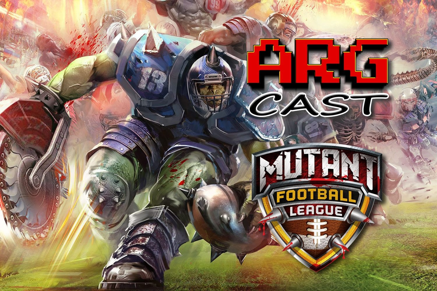 ARGcast Mini #6: Mutant Football League with Tim Kitzrow
