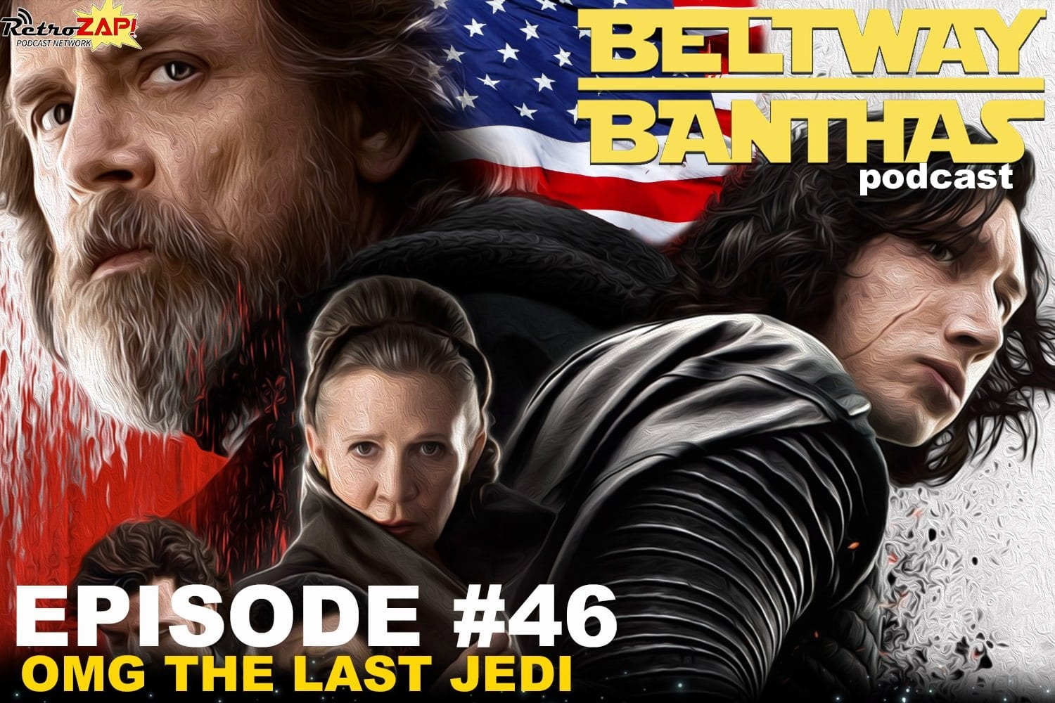 Beltway Banthas Episode #46: OMG The Last Jedi