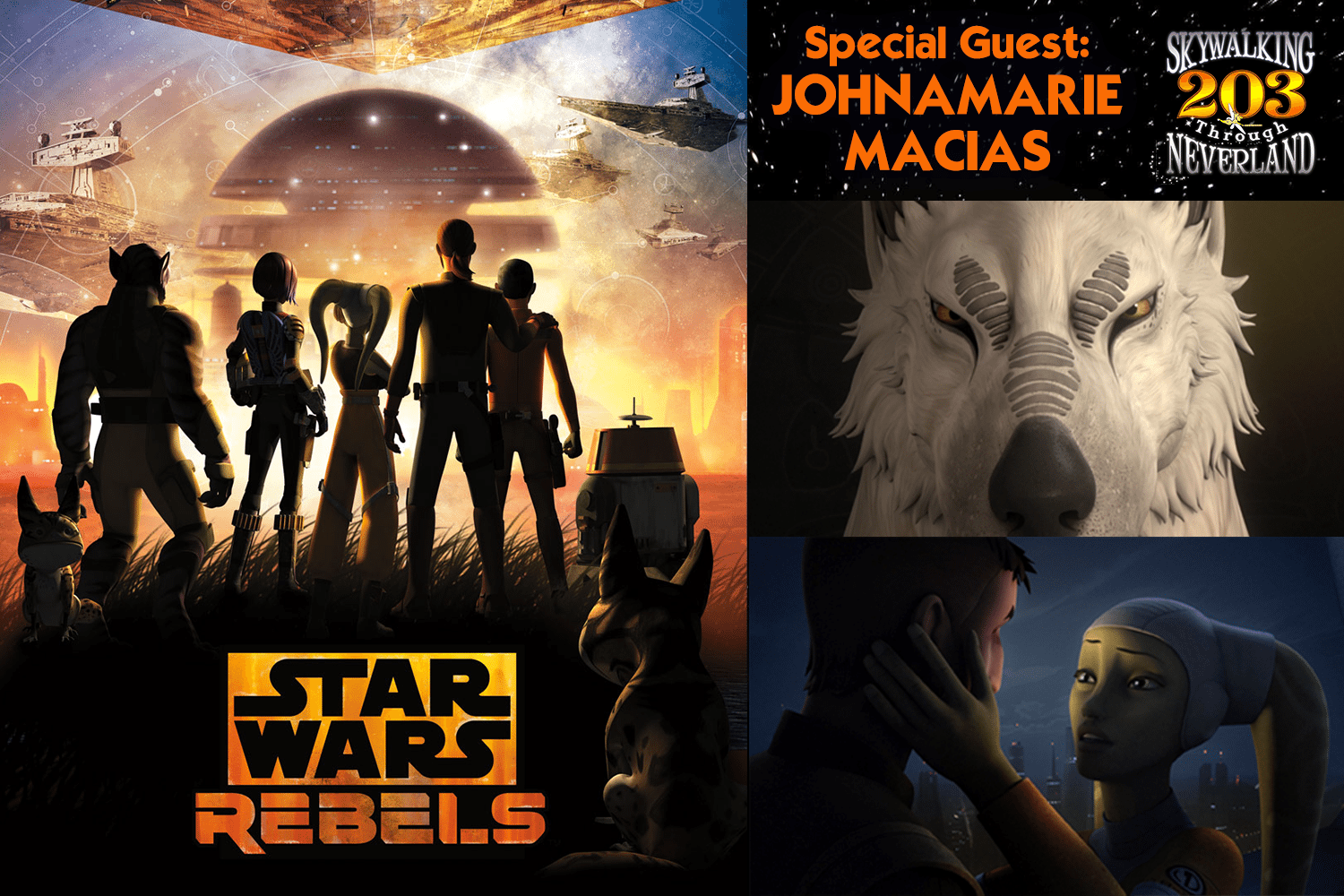 Skywalking Through Neverland #203: Star Wars Rebels with Johnamarie Macias