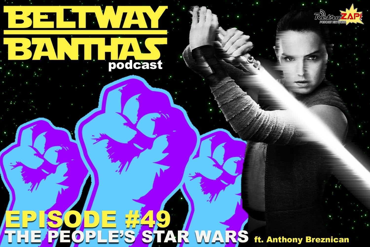 Beltway Banthas #49: The People's Star Wars ft. Anthony Breznican