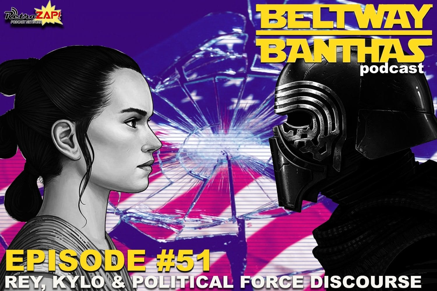 Beltway Banthas #51: Rey, Kylo and Political Force Discourse