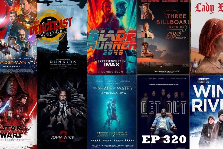The Deucecast Movie Show #320: The Top Ten of 2017
