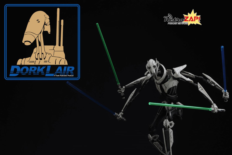 DorkLair 029 - Bandai General Grievous
