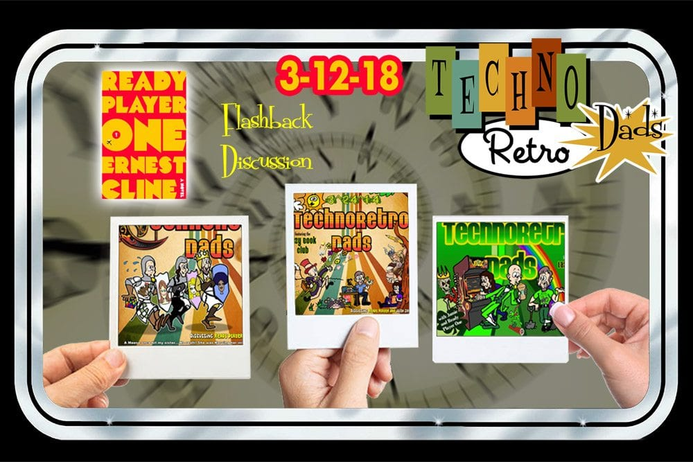 TechnoRetro Dads Lazy Book Club covers Ready Player One in 2014