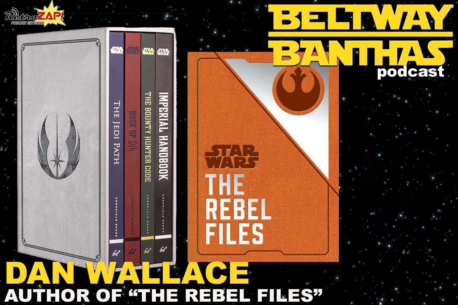 Beltway Banthas Interview: Dan Wallace of The Rebel Files