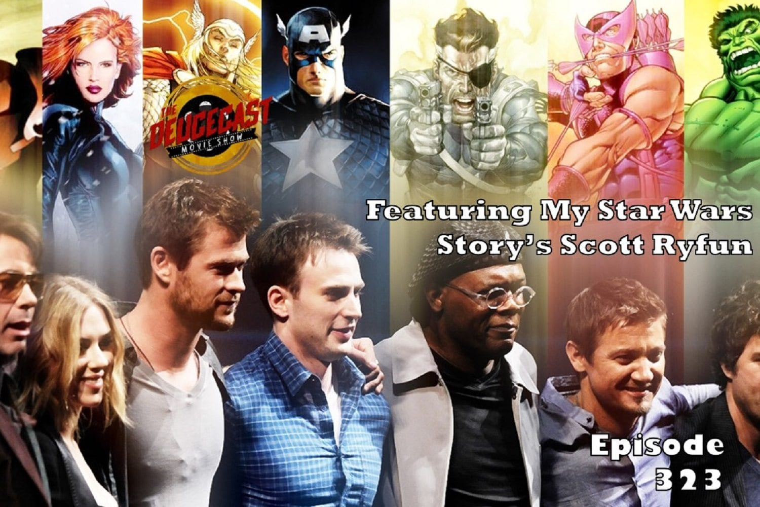 The Deucecast Movie Show #323 See This Not That - The Avengers