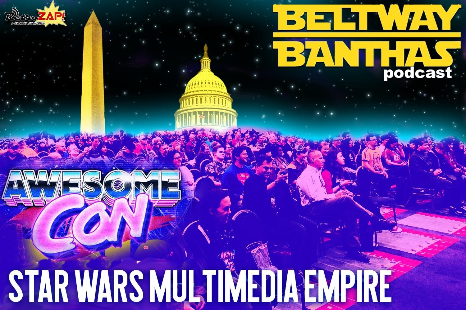 Beltway Banthas Live at Awesome Con: Star Wars Multimedia Empire