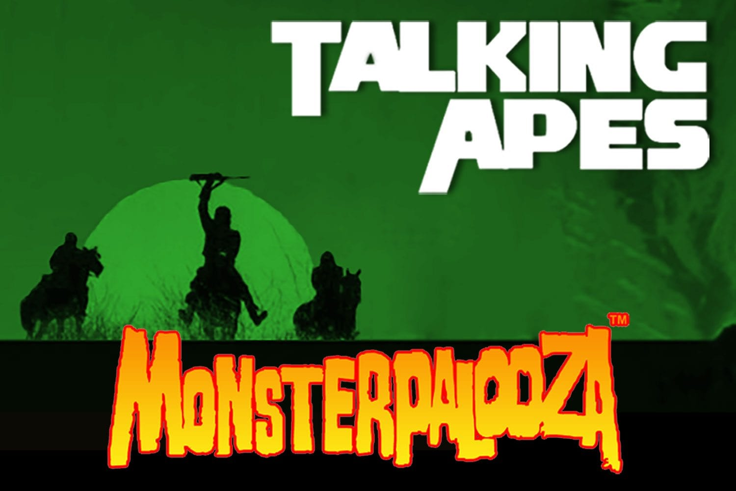 Talking Apes: Monsterpalooza!