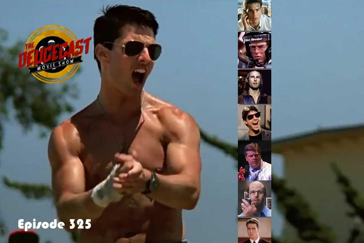 The Deucecast Movie Show #325: Tom Cruise Sweet 16 (aka, Shirtless Volleyball with Ryfuns)