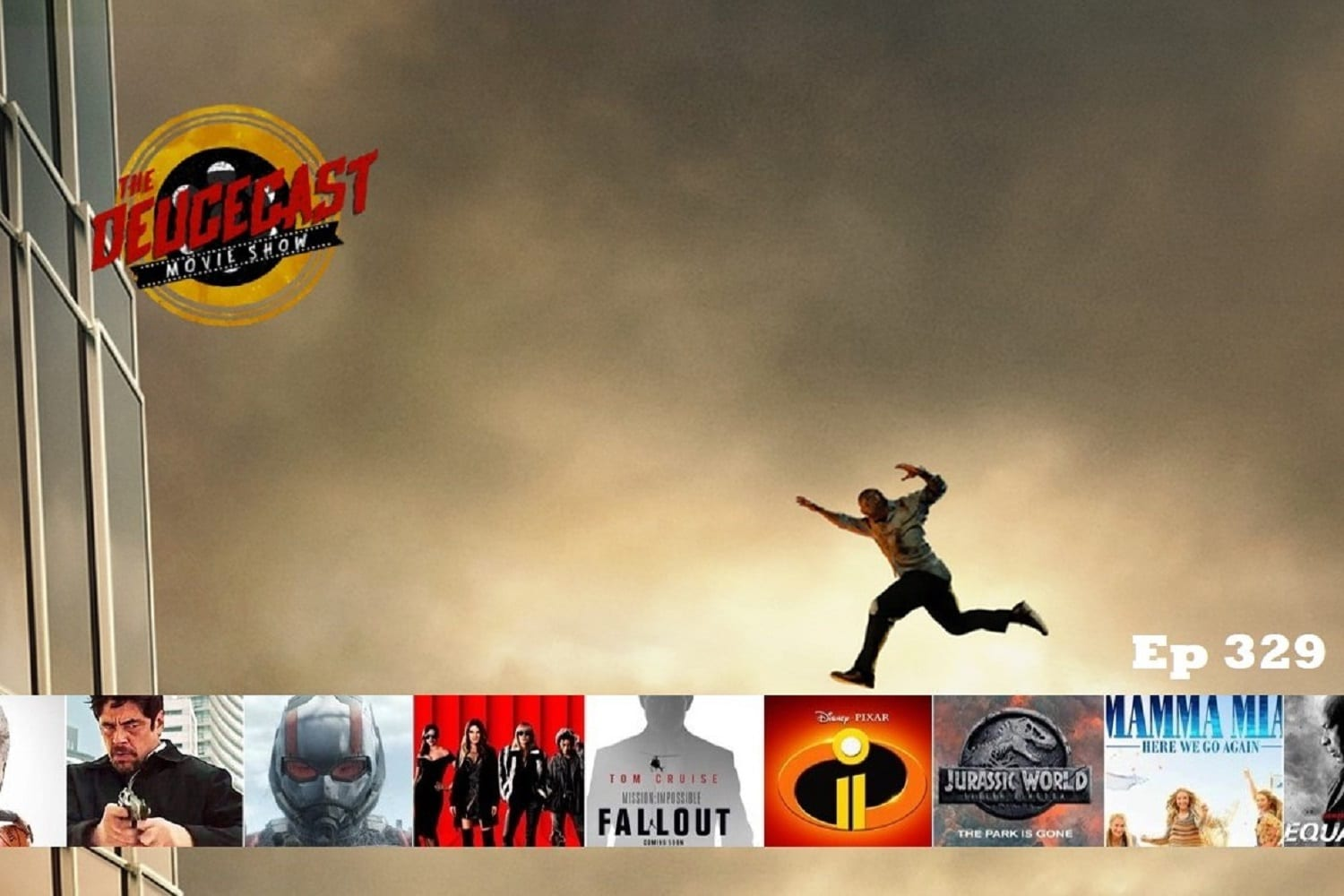 The Deucecast Movie Show #329: The 2018 Summer Movie Preview